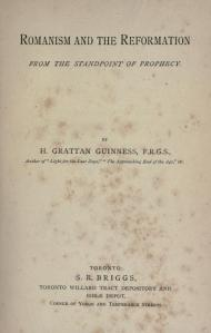 Romanism And The Reformation by Henry Grattan Guiness, courtesy of archive.org