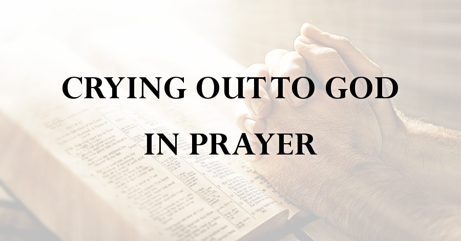 crying-out-to-god-in-prayer