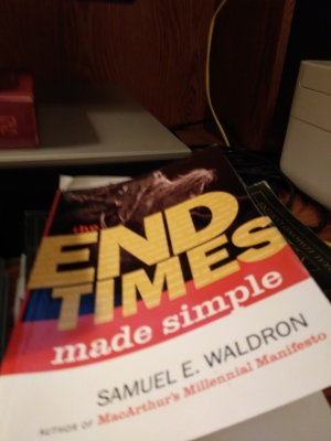 the End Times Made Simple by Samuel E. Waldron 2